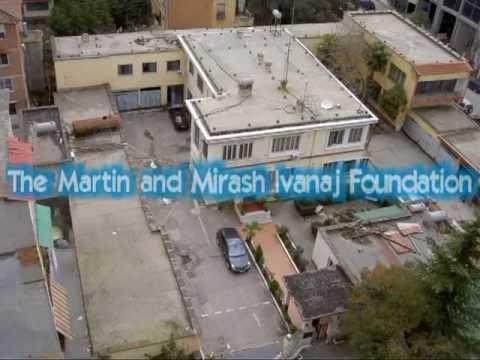Martin & Mirash Ivanaj Foundation A brief look at the history, vision and goals.